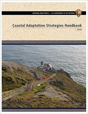 NPS releases Coastal Adaptation Strategies Handbook